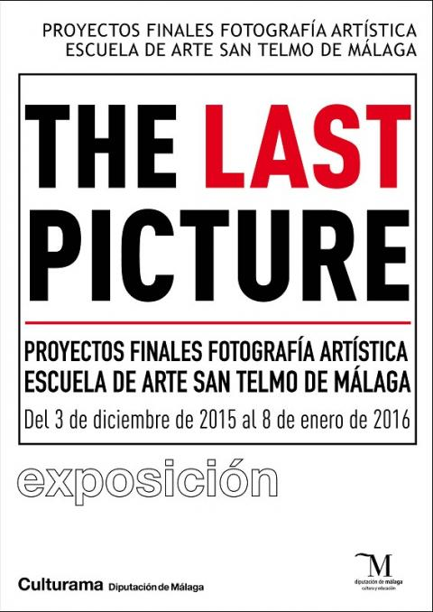 Exposición The Last Picture