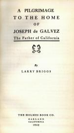 Joseph de Galvez : the father of California